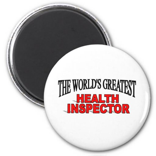 The World's Greatest Health Inspector 2 Inch Round Magnet