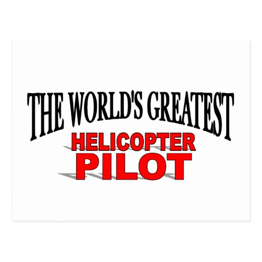 The World's Greatest Helicopter Pilot Postcards