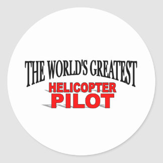 The World's Greatest Helicopter Pilot Classic Round Sticker