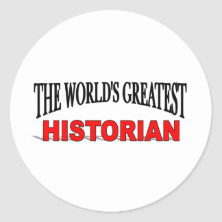 The World's Greatest Historian Classic Round Sticker