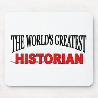 The World's Greatest Historian Mouse Pad