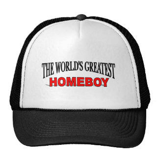 The World's Greatest Homeboy Trucker Hat