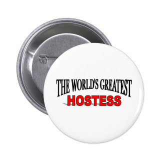 The World's Greatest Hostess Pinback Buttons