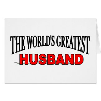 The World's Greatest Husband Greeting Card