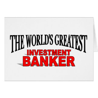 The World's Greatest Investment Banker Card