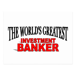 The World's Greatest Investment Banker Postcard