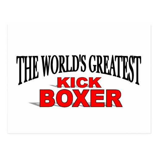 The World's Greatest Kick Boxer Post Card