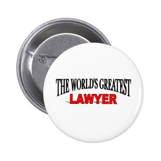 The World's Greatest Lawyer Pinback Button