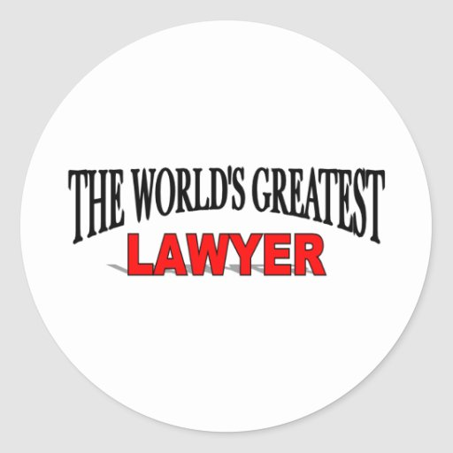 The World's Greatest Lawyer Round Sticker