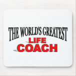 The World's Greatest Life Coach Mouse Pads