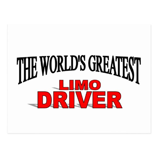 The World's Greatest Limo Driver Postcard