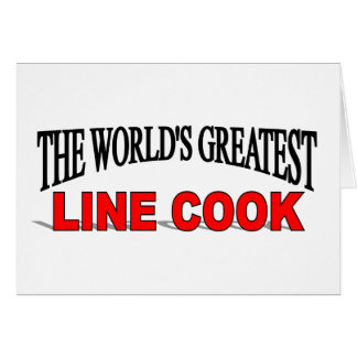 The World's Greatest Line Cook Card