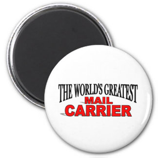 The Worlds Greatest Mail Carrier 2 Inch Round Magnet