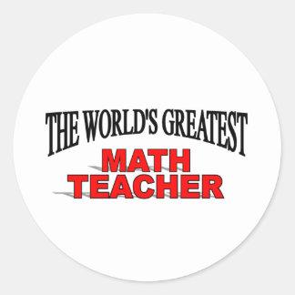 The World's Greatest Math Teacher Classic Round Sticker