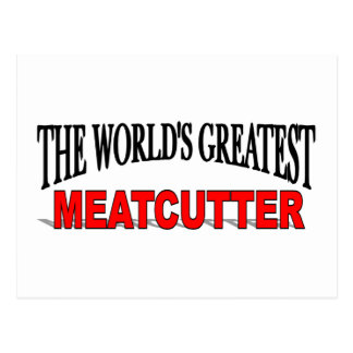 The World's Greatest Meatcutter Postcard