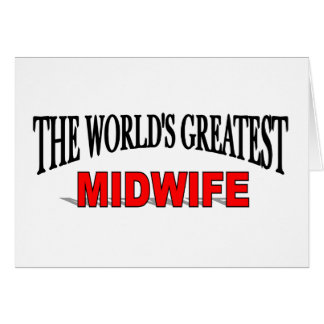 The World's Greatest Midwife Card