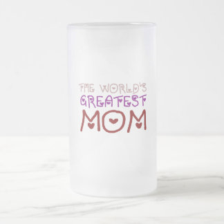 The World's Greatest Mom (Mother's Day & Birthday) Frosted Glass Beer Mug