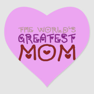 The World's Greatest Mom (Mother's Day & Birthday) Heart Sticker
