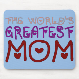 The World's Greatest Mom Mother's Day & Birthday Mouse Pad