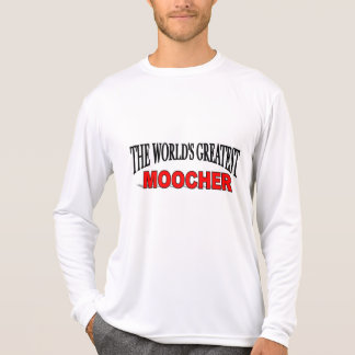 The World's Greatest Moocher T Shirt