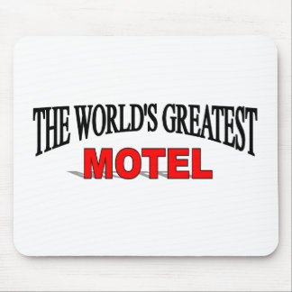 The World's Greatest Motel Mouse Pad