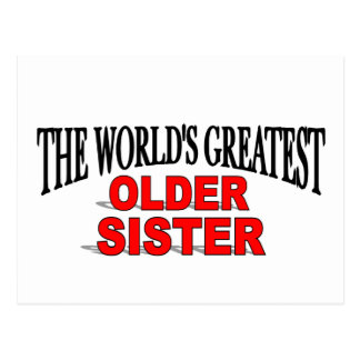 The World's Greatest Older Sister Postcard