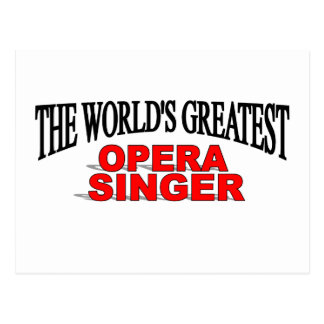 The World's Greatest Opera Singer Postcard