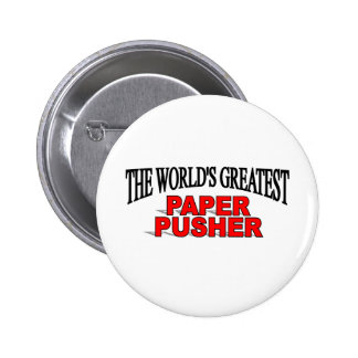 The World's Greatest Paper Pusher Pinback Button