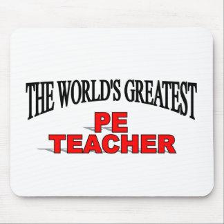 The World's Greatest PE Teacher Mouse Pad