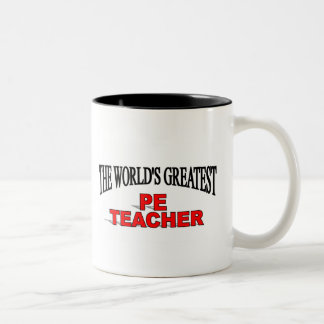 The World's Greatest PE Teacher Two-Tone Coffee Mug