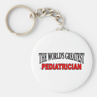 The World's Greatest Pediatrician Keychain