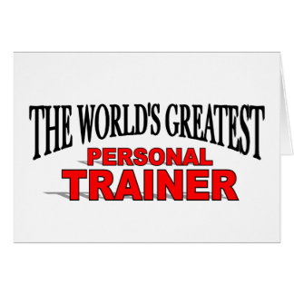The World's Greatest Personal Trainer Card