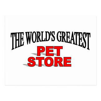 The World's Greatest Pet Store Postcard