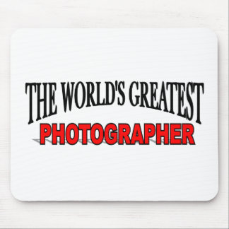 The World's Greatest Photographer Mouse Pad