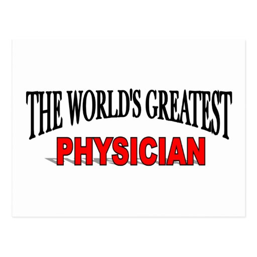 The World's Greatest Physician Postcard