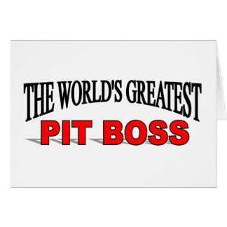 The World's Greatest Pit Boss Card