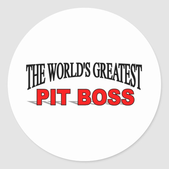 The World's Greatest Pit Boss Classic Round Sticker