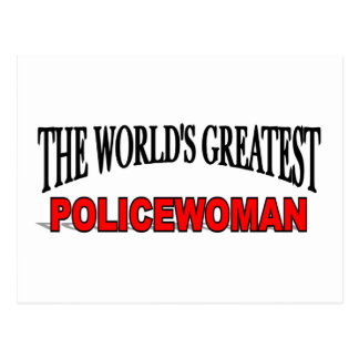 The World's Greatest Policewoman Post Card
