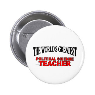 The World's Greatest Political Science Teacher Pins