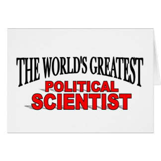 The World's Greatest Political Scientist Card