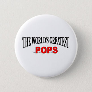 The World's Greatest Pops Pinback Button