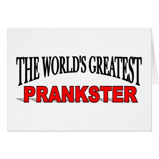 The World's Greatest Prankster Card