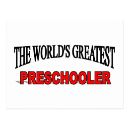 The World's Greatest Pre Schooler Postcard