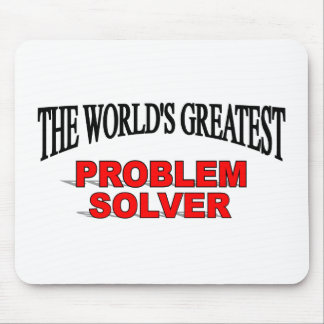 The World's Greatest Problem Solver Mouse Pad