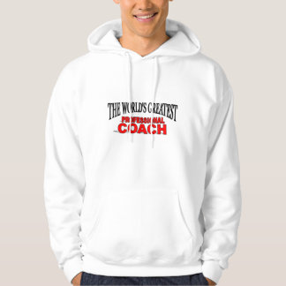 The World's Greatest Professional Coach Hoodie