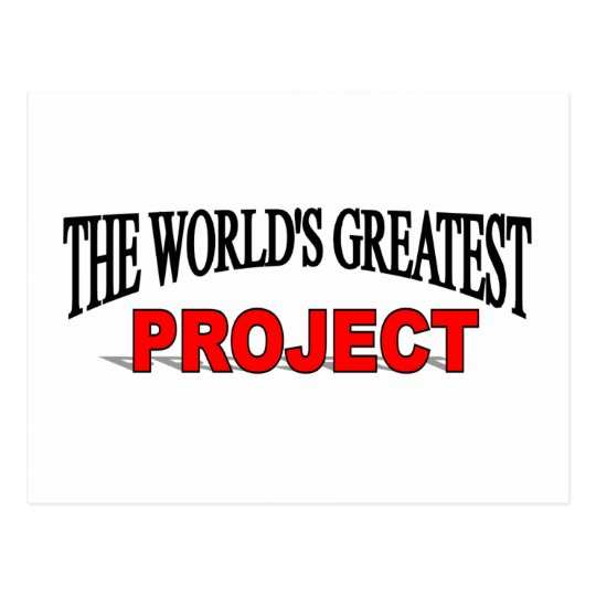 The World's Greatest Project Postcard