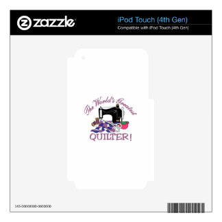 The Worlds Greatest Quilter iPod Touch 4G Skins