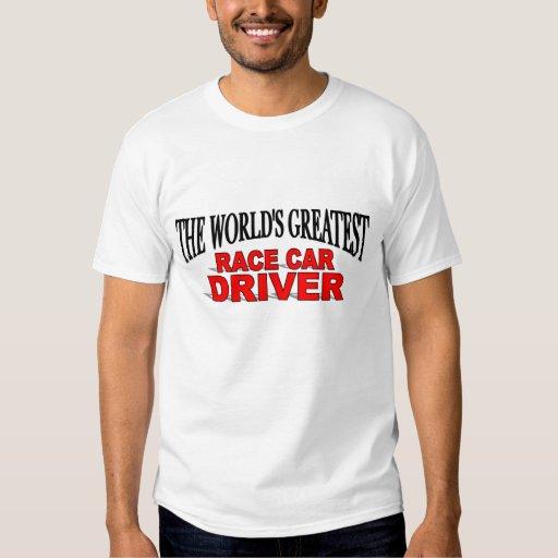 The World's Greatest Race Car Driver Tee Shirt