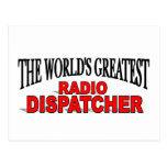 The World's Greatest Radio Dispatcher Postcard