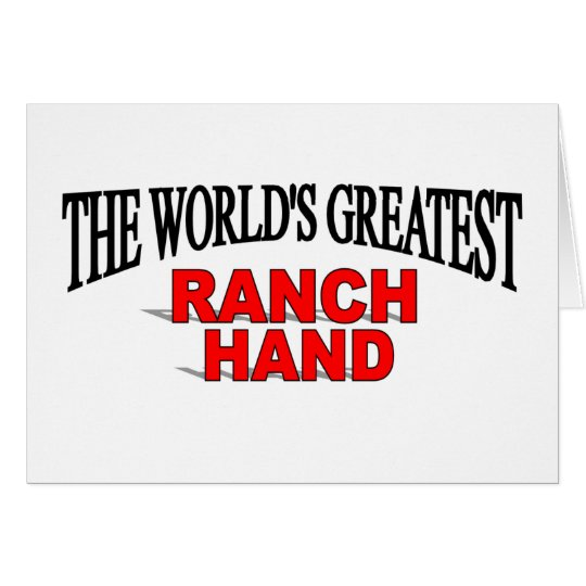 The World's Greatest Ranch Hand Card